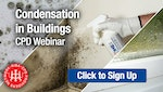 Condensation in Buildings - RIBA-approved CPD webinar by Safeguard Europe
